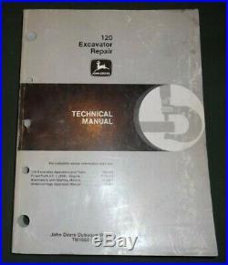John Deere 120 Excavator Technical Service Repair Shop Book Manual Tm-1660
